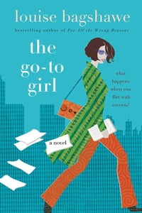 The Go-To Girl: A Novel