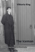The Iceman: Book 2 of the Procurator Fiscal Series by Viktoria King