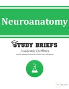 Neuroanatomy by Little Green Apples Publishing, LLC ™