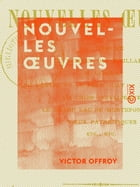 Nouvelles oeuvres by Victor Offroy