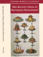 Mrs Beeton's Book of Household Management: Abridged edition: Abridged edition by Isabella Beeton
