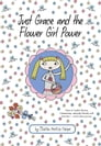 Just Grace and the Flower Girl Power Cover Image