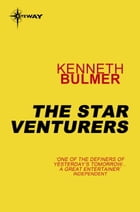 The Star Venturers by Kenneth Bulmer