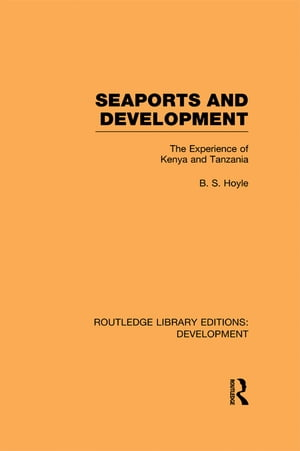Seaports and Development The Experience of Kenya and Tanzania