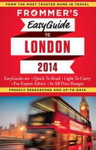 Frommer's EasyGuide to London 2014 by Jason Cochran
