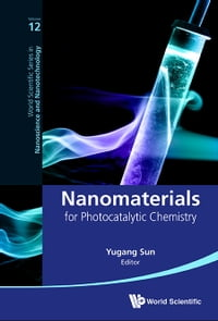 Nanomaterials for Photocatalytic Chemistry