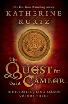 The Quest for Saint Camber by Katherine Kurtz