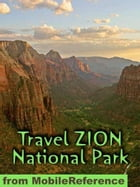 Travel Zion National Park: Guide And Maps (Mobi Travel) by MobileReference