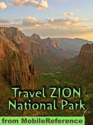 Travel Zion National Park: Guide And Maps (Mobi Travel)