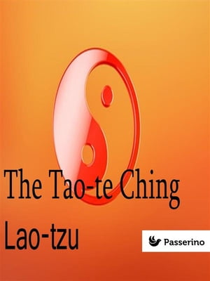The Tao-te Ching