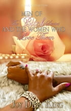 Men Of The Bitch Series And The Women Who Love Them by Joy Deja King