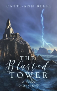 The Blasted Tower