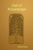 Cell of Knowledge