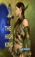 The High King 657fce65-6ef2-4a7b-a53b-18fe23726af6