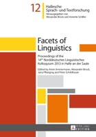 Facets of Linguistics: Proceedings of the 14th Norddeutsches Linguistisches Kolloquium 2013 in…