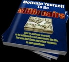 Motivate yourself to be millionaire by Mahammad Abdulov