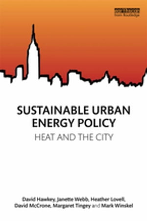 Sustainable Urban Energy Policy Heat and the city