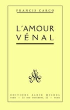 L'Amour vénal by Francis Carco