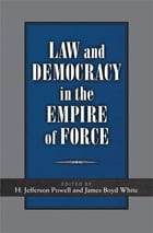 Law and Democracy in the Empire of Force