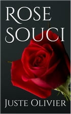 Rose Souci by Juste Olivier