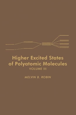 Book Higher Excited States of Polyatomic Molecules V3 by Robin, Melvin