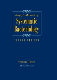 Bergey's Manual of Systematic Bacteriology: Volume 3: The Firmicutes