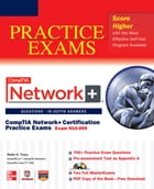 CompTIA Network+ Certification Practice Exams (Exam N10-005) by Robb H. Tracy