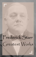 Frederick Starr – Greatest Works by Frederick Starr