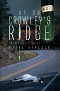 9781456882464 - Wayne Hancock: Up On Crowley's Ridge - كتاب