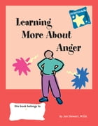 STARS: Learning More About Anger by Jan Stewart, M.Ed.