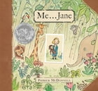 Me . . . Jane by Patrick McDonnell