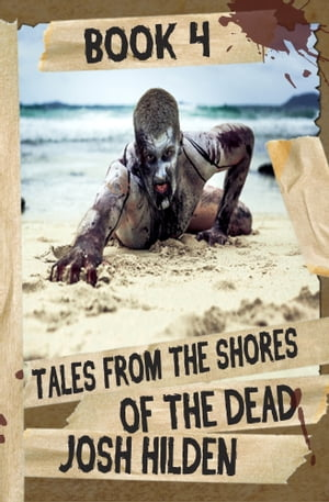 Tales From The Shores of the Dead
