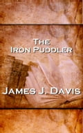 ISBN 9781780004280 product image for The Iron Puddler | upcitemdb.com