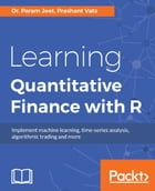 Learning Quantitative Finance with R by Dr. Param Jeet