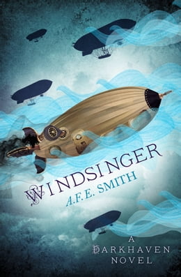 Book Windsinger (The Darkhaven Novels, Book 3) by A. F. E. Smith