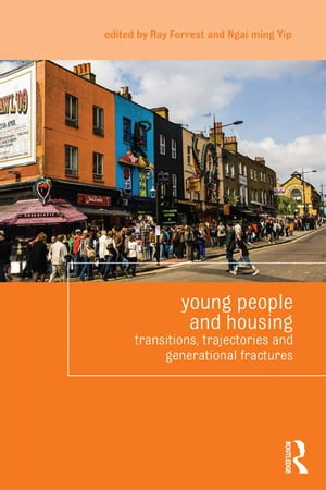 Young People and Housing Transitions,  Trajectories and Generational Fractures