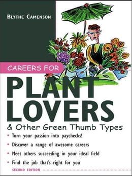 Book Careers for Plant Lovers & Other Green Thumb Types by Camenson, Blythe