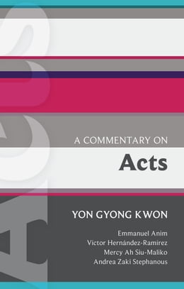Book ISG 48: A Commentary on Acts by Yon Gyong Kwon