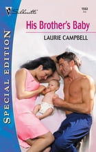 His Brother's Baby by Laurie Campbell
