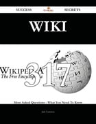 Wiki 317 Success Secrets - 317 Most Asked Questions On Wiki - What You Need To Know