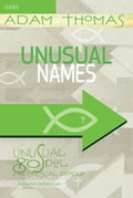 Unusual Names Leader Guide 8a998875-67d7-4679-b53a-621d9ef3424d