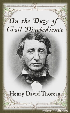 On the Duty of Civil Disobedience (Illustrated + Audiobook Download Link)