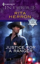 Justice for a Ranger by Rita Herron