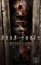 Dead Souls: Horror by Michael Laimo