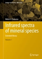 Infrared spectra of mineral species: Extended library by Nikita V. Chukanov
