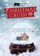 Christmas Crush by Abby Soffer