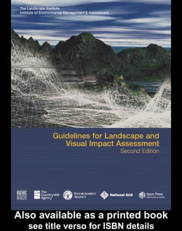Book Guidelines for Landscape and Visual Impact Assessment by Wilson, Sue