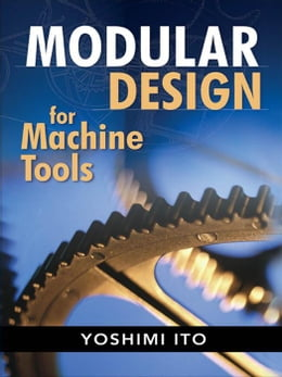 Book Modular Design for Machine Tools by Ito, Yoshimi