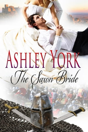 The Saxon Bride The Norman Conquest Series, #1