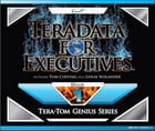 Teradata for Executives by Tom Coffing